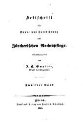 Zeitschrift für Kunde und Fortbildung der zürcherischen Rechtspflege: Band 12