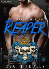 Reaper. Death Skulls 2