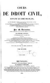 Cours de droit civil: suivant le Code français ...
