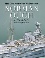 The Life and Ship Models of Norman Ough PDF