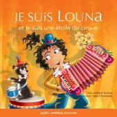 Louna 05 - Je suis Louna et je suis une étoile du cirque