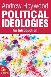 Political Ideologies: An Introduction, Edition 5