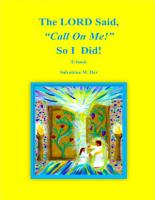 The LORD Said   Call On Me   So I Did  PDF