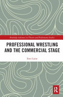 Professional Wrestling and the Commercial Stage