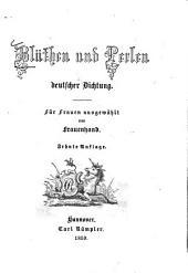 Blüthen und Perlen deutscher Dichtung: für Frauen
