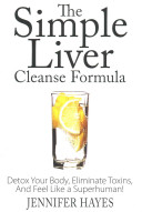 The Simple Liver Cleanse Formula