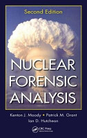 Nuclear Forensic Analysis  Second Edition PDF