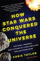 How Star Wars Conquered the Universe PDF