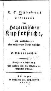 Ausführliche Erklärung der Hogarthischen Kupferstiche: Band 6
