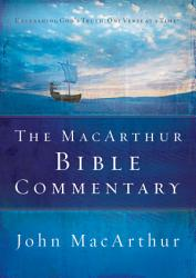 The Macarthur Bible Commentary Book PDF