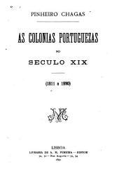 As colonias portuguezas no seculo XIX (1811 a 1890)