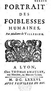Portrait des foiblesses humaines par Madame de Villedieu