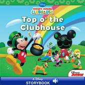 Mickey Mouse Clubhouse: Top o' the Clubhouse: A Disney Read-Along