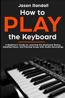 How to Play the Keyboard Book