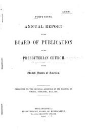 Forty-ninth Annual Report ...: Presented to the General Assembly at Its Meeting in Omaha, Nebraska, May, 1887