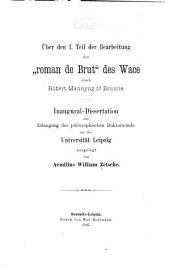 "Über den I teil der bearbeitung des ""Roman de Brut"" des Wace durch Robert Mannyng of Brunne ..."