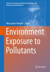 Environment Exposure to Pollutants