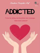 Addicted: Novel BukuOryzaee berjudul Addicted karya Faulina Puspita Arif