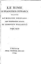 Le rime di Francesco Petrarca: tratte da' migliori esemplari, Volume 1