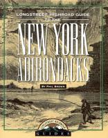 Longstreet Highroad Guide to the New York Adirondacks PDF