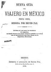 Nueva guía del viajero en Mexico para 1883: Volumen 20