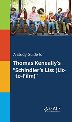 A Study Guide for Thomas Keneally s  Schindler s List  Lit to Film