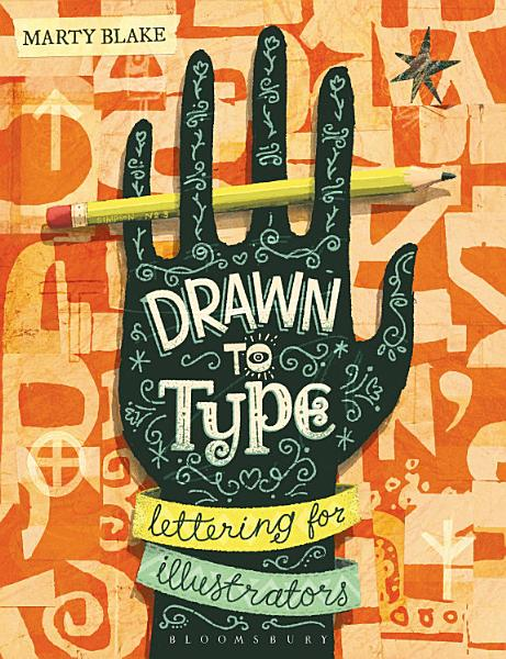 Download Drawn to Type Book