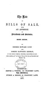 The Law of Bills of Sale: With an Appendix of Precedents and Statutes