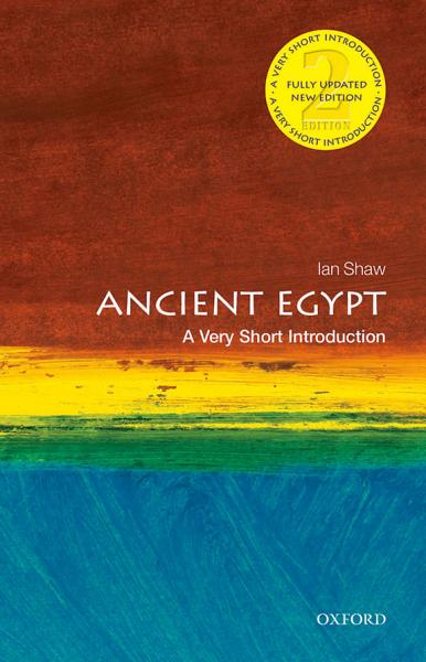 Ancient Egypt  a Very Short Introduction  2nd Edition PDF