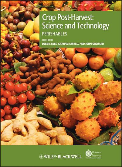 Crop Post Harvest  Science and Technology  Volume 3 PDF