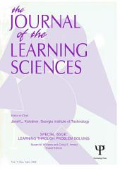 Learning Through Problem Solving: A Special Double Issue of the Journal of the Learning Sciences