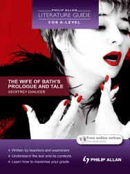 Philip Allan Literature Guide  for A Level   The Wife of Bath PDF