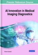 AI Innovation in Medical Imaging Diagnostics