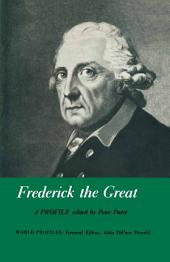 Frederick the Great: A Profile
