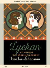 Lyckan: En roman om kärlek på jorden