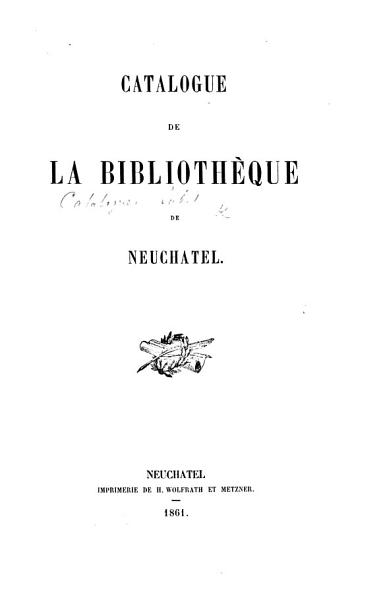 Download Catalogue de la Biblioth  que de Neuch  tel Book