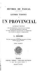 Lettres écrites à un provincial: Volume1