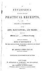 A Cyclop  dia of Practical Receipts PDF