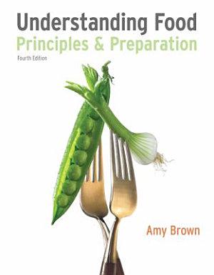 Understanding Food  Principles and Preparation PDF