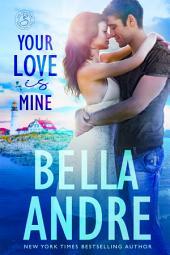 Your Love Is Mine: Maine Sullivans 1