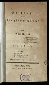 Beiträge für das Königstädter Theater: Band 1