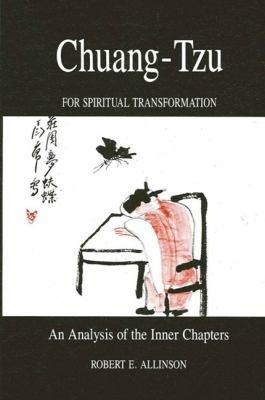 Chuang Tzu for Spiritual Transformation