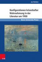 Konfigurationen krisenhafter Wahrnehmung in der Literatur um 1900 PDF