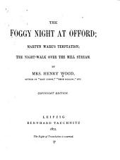 The Foggy Night at Offord: Martyn Ware's Temptation; The Night-walk Over the Mill Stream