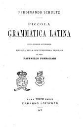 Piccola grammatica latina Ferdinando Schultz