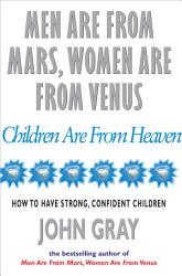 Men Are From Mars Women Are From Venus And Children Are From Heaven PDF