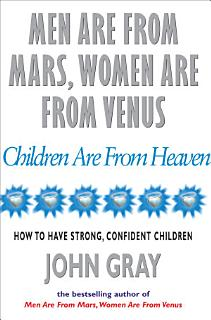 Men Are From Mars  Women Are From Venus And Children Are From Heaven Book
