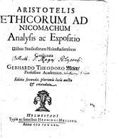 Aristotelis ethicorum ad Nicomachum analysis ...