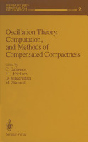 Oscillation Theory  Computation  and Methods of Compensated Compactness PDF