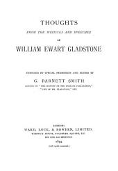 Thoughts from the Writings and Speeches of William Ewart Gladstone
